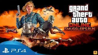 GTA Online | Smuggler's Run | PS4