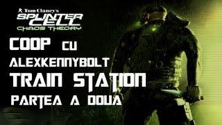 Splinter Cell Chaos Theory Coop cu ALEXKENNYBOLT - Missiunea Train Station A doua Parte