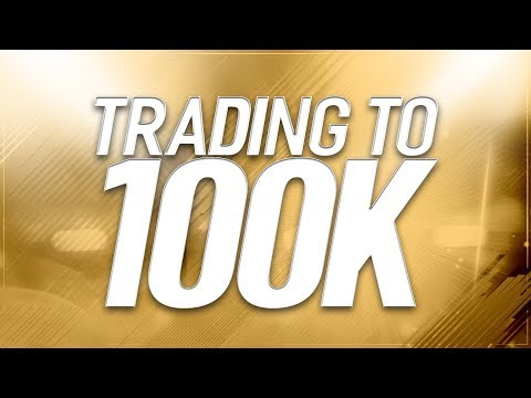 TRADING TO 100K #2 - New Methods + Great Profit! (FIFA 18 Trading Series)