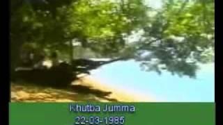 Khutba Jumma:22-03-1985:Delivered by Hadhrat Mirza Tahir Ahmad (R.H) Part 4/6