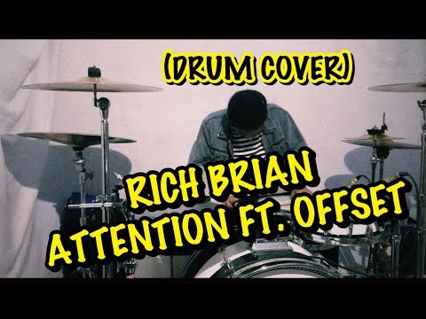 Rich Brian - Attention Ft. Offset (Drum Cover)