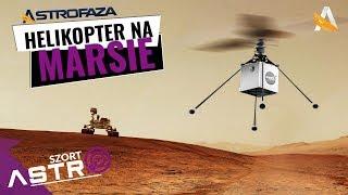 Helikopter na Marsie - AstroSzort