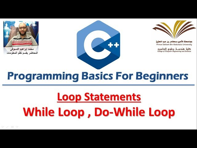 6- Programming with C++ , while loop , do while loop  برمجة