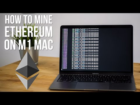 How To Mine Ethereum CryptoCurrency On An M1 Mac.