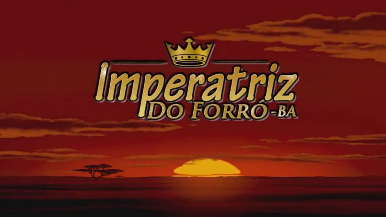 IMPERATRIZ DO FORRÓ 2018 (  Lançamento Tema )