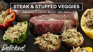 STEAKS and Stuffed VEGETABLES Experiment | Sous Vide Everything