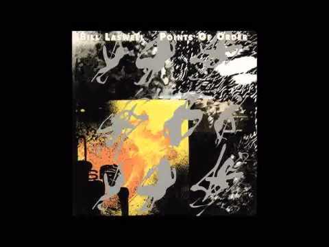 [Full Album] Bill Laswell - Points of Order