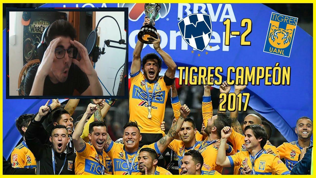 🔥 ESPAÑOL REACCIONA a MONTERREY 1-2 TIGRES (FINAL Apertura 2017 VUELTA)