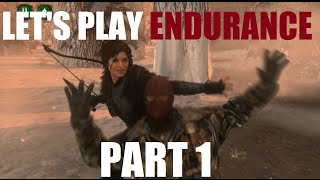 Lets Play Endurance Mode - Rise of the Tomb Raider Part 1 PC GTX 980 Let's Play