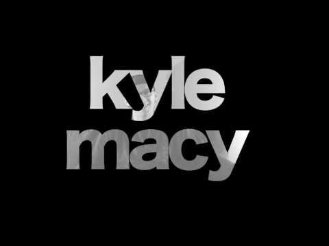 Kyle Macy - Testimony