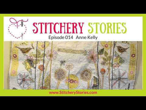Anne Kelly: Textile Art From Re-used Textile Treasures