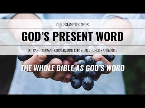 01 The Whole Bible As Gods Word