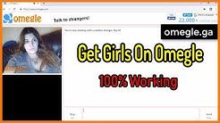 How To Find Girls On Omegle 100% Working With Proof - Find Girls Only Omegle 2019 | Omegle Hack