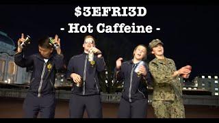 $3EFR!3D - Hot Caffeine (Official Music Video)