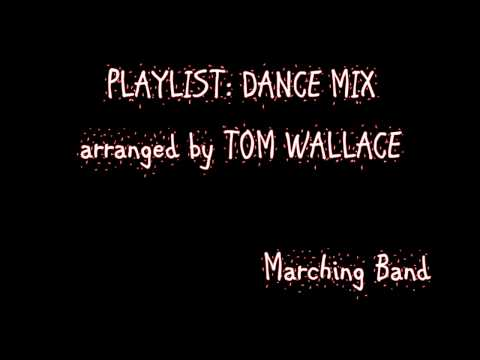 PLAYLIST : DANCE MIX / Marching Band