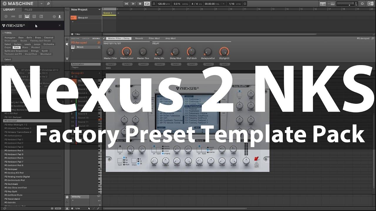 Nexus 2 NKS Factory Preset Templates for Maschine & Komplete Kontrol ...