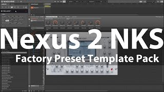 Nexus 2 NKS Factory Preset Templates for Maschine & Komplete Kontrol