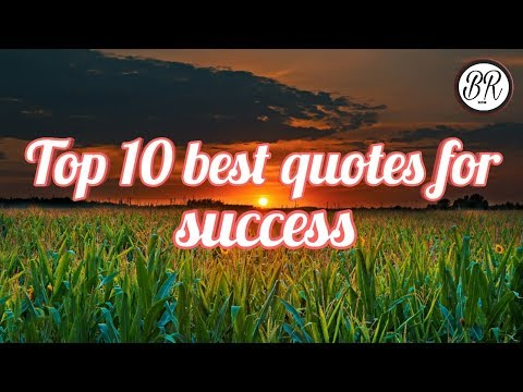 Top 10 best quotes for success, Best motivational quotes for success 2018/ Be Right