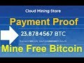 NEW FREE BITCOIN CLOUD MINING Site 2019 | Live Payment Proof | No Investment