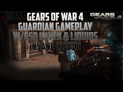 "Gears of War 4 - Ess Helios  (INSANE CLUTCH)""Guardian Gameplay"" W/GsQ Haven & Liquids"