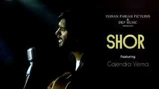 Shor Digital Poster 1 | Featuring Gajendra Verma | Indian Pariah Pictures | DKP Music