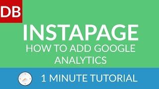 How to Add Google Analytics | Instapage Landing Page Builder