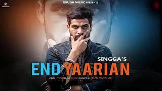 End Yaariyan   Singga   Ft.Mankirt Aulakh   New Song Full Video 2019  