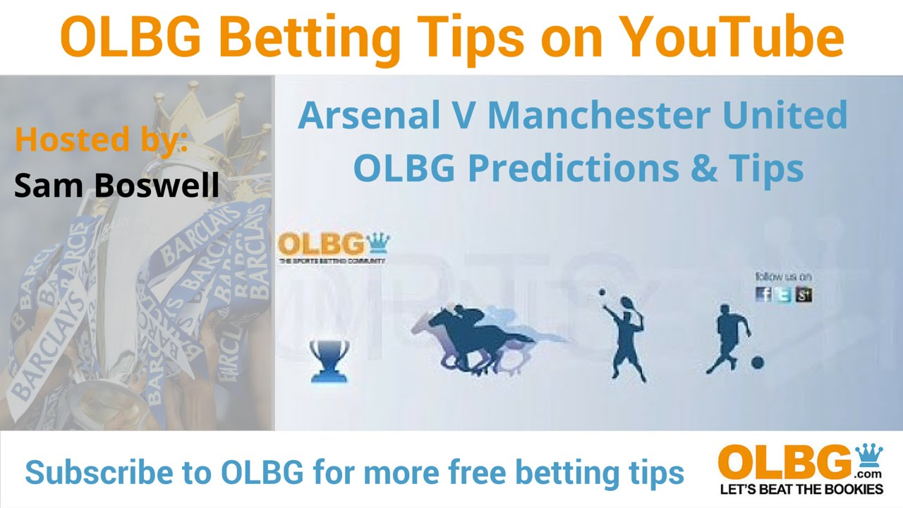 Football Betting Tips Arsenal v Manchester United Premier League Match  Preview