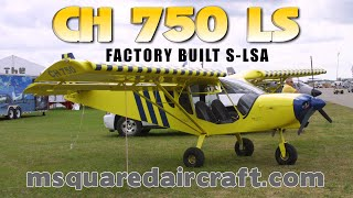 ch 750 factory built light sport aircraft from m squared aircraft mobile alabama