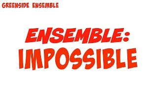Ensemble Impossible | Greenside Ensemble