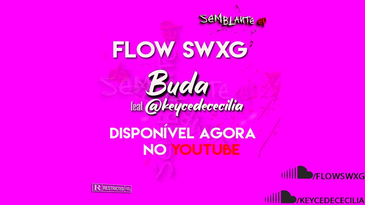 Download Flow Swxg - BUDA feat Keyce (Video-Letra)