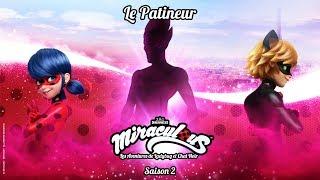 MIRACULOUS 🐞 LE PATINEUR - TRAILER 🐞 Les aventures de Ladybug et Chat Noir