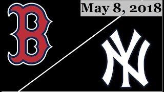 Boston Red Sox vs New York Yankees Highlights || May 8, 2018