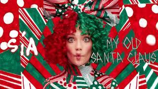 Sia - My Old Santa Claus (Bonus Track)