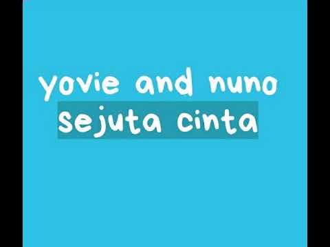 Yovie And Nuno - Sejuta Cinta