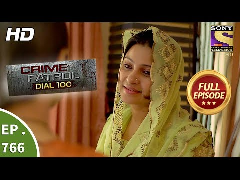 Crime Patrol Dial 100 - Ep 766 - Full Episode - 30th April, 2018