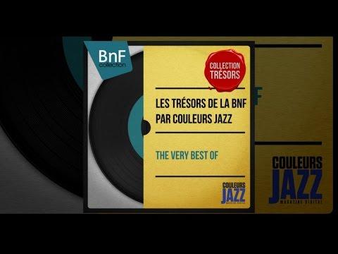 Duke Ellington, Ella Fitzgerald, Django Reinhardt... - Les Trésors Jazz de la BnF par Couleurs Jazz
