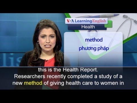 Phát âm chuẩn cùng VOA - Anh ngữ đặc biệt: Female Health Workers at the Doorsteps (VOA)
