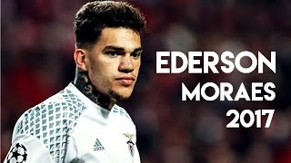 Ederson Moraes • Best Saves and Overall Goalkeeping • 2017 | HD