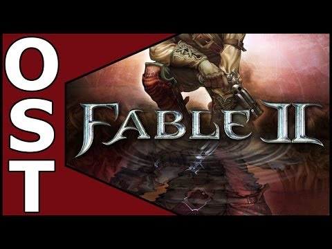 Fable 2 OST ♬  Complete Original Soundtrack