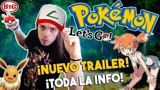 ¡¡POKÉMON Let´s GO será UN VENDE CONSOLAS!! ¡AQUÍ el PORQUÉ! | Trailer Reaction