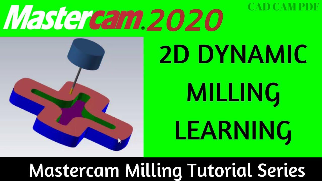 2D Dynamic Mill Toolpath Beginner Milling Lesson Mastercam 2020 Tutorials