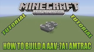 Minecraft Xbox Edition Tutorial How To Build A AAV-7A1 Amtrac