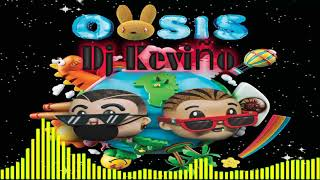 J Balvin y Bad Bunny OASIS Remix DJ Keviño