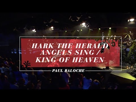 Hark The Herald Angels Sing King Of Heaven Lyrics Chords Paul