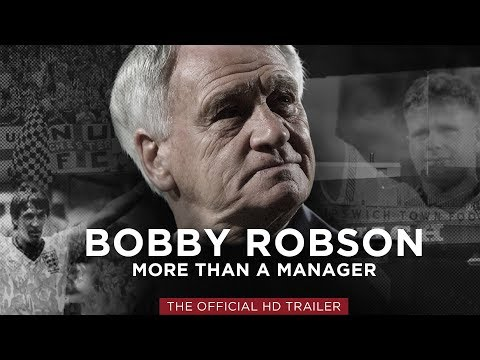 Official Trailer - Bobby Robson - More Than A Manager