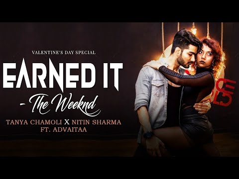 Valentine's Special | Earned It - Fifty Shades Of Grey | The Weeknd | Concept Dance Choreography