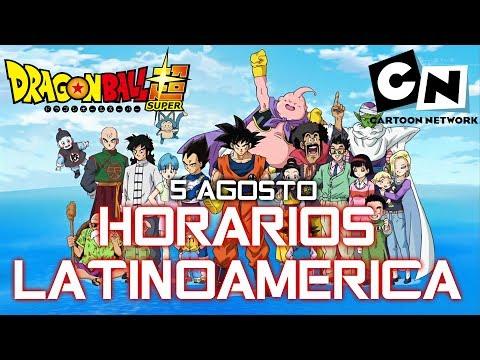 Horarios Latinoamerica Dragon Ball Super | 5 Agosto Cartoon Network