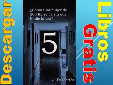 descargar-gratis-libro-cómo-una-mujer-de-200-kg-se-va-sin-que-nadie-la-vea-capítul-5-j-descortés-pdf