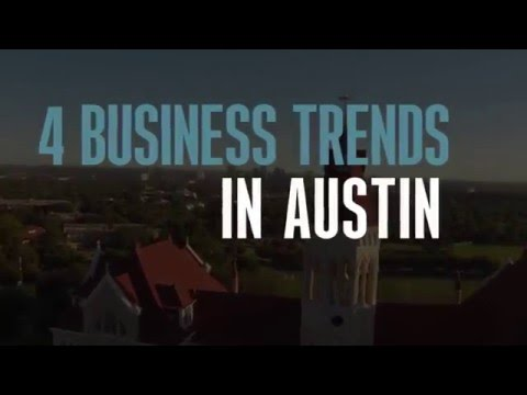 4 Business Trends in Austin